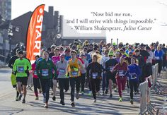 """""""Now bid me run, and I will strive with things impossible."""" - William Shakespeare, Julius Caesar #Runspiration"""