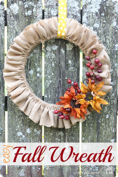 DIY Easy Fall Wreath made from burlap (change the flowers for any season)
