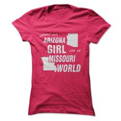 Arizona Girl in Missouri T-Shirts, Hoodies. BUY IT NOW ==► https://www.sunfrog.com/LifeStyle/Arizona-Girl-in-Missouri-ladies.html?id=41382
