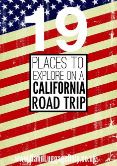 The Ultimate California Road Trip: 19 Places To Stop, Eat, See and Explore (2)