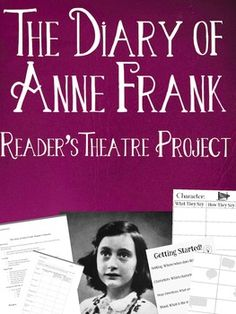 This gives students directions, expectations, and OPTIONS on performing a scene from The Diary of Anne Frank. -There are several options you (or the students) can choose from!-Students may work in groups or individually-Assignment directions available in PDF & Word so you can customize it for your students *Very engaging for students, and no planning required for you!