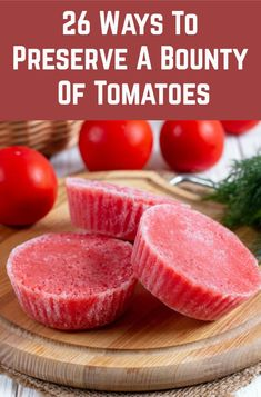Freezing Vegetables, Fruits And Veggies, Canning Food Preservation, Preserving Food, Preserving Tomatoes, Veggie Recipes, Healthy Recipes, Canned Food Storage, Dehydrated Food