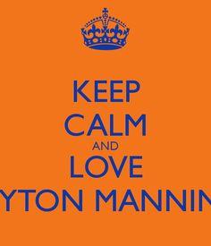 i love peyton manning