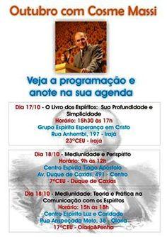 Outubro com Cosme Massi - RJ - http://www.agendaespiritabrasil.com.br/2015/10/01/outubro-com-cosme-massi-rj/