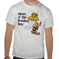 Dance of the Drunken Bees T-Shirt. Fun Geocache gift idea