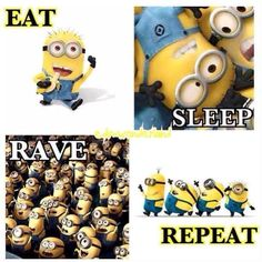 Eat ,sleep ,rave & repeat