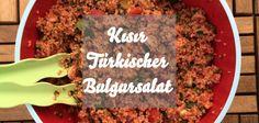 Türkischen Bulgursalat oder Kısır nach türkischem Familienrezept zubereitet. Perfekt für ein Picknick im Sommer oder eine türkische Party.