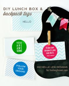 Printable Backpack and Lunch Box Tags. Perfect inspirational tags for back to school preparation too! More at livelaughrowe.com