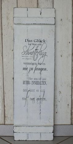 Sign Wood Shabby Chic The happiness is like a.-Sign Wood Shabby Chic The happiness is like a… Schild Holz Shabby Chic Das Glück ist wie ein… Shabby Chic Style, Shabby Chic Mode, Shabby Look, Shabby Chic Decor, Vintage Decor, Boho Decor, Selling Handmade Items, Art Diy, Eclectic Decor