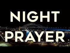 A Night Prayer - YouTube