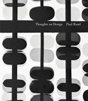 Thoughts on Design By Paul Rand, Foreword by Michael Beirut