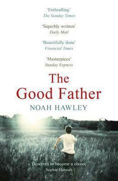The good father - Noah Hawley