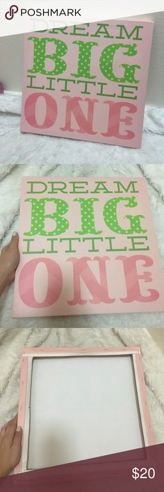 """Wall canvas decore dream Dream big little one canvas wall decore. Perfect for your little baby girl, beautiful pink and green color theme 16""""x15"""" HomeGoods Other"""