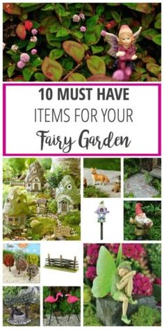 Want to make your own Fairy Garden - here are some must haves for your DIY outdoor garden project!