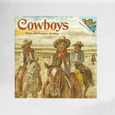 Little Boys Cowboy Book | Cowboys A Please Read to Me | Cowboy Themed Children's Room | Wild West Storybook | 70s Wild Frontier Kids Book #vintage #books #reading