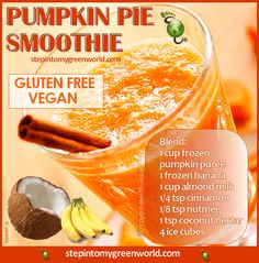 A BODY HEALING PUMKIN PIE SMOOTHIE: Be different and greet your guests with a healthy and delicious pumpkin pie smoothie. It is #glutenfree and #vegan. FOR THE DETAILED RECIPE: http://www.stepintomygreenworld.com/healthyliving/pumpkin-pie-smoothie/ ✒ Share | Like | Re-pin | Comment