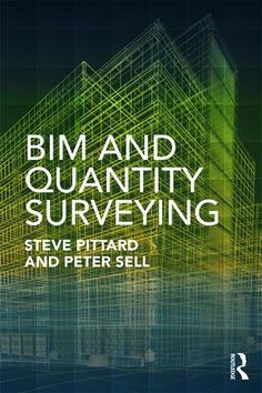 8 best quantity surveying images on pinterest book books and food the sudden arrival of building information modelling bim as a key part of the building industry is redefining the roles and working practices of its fandeluxe Gallery