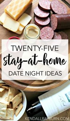 25 Stay-At-Home Date Night Ideas! /hickoryfarms/ 25 Stay-At-Home Date Night Ideas!