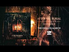 AFTER THE BURIAL - The Endless March - YouTube
