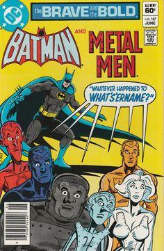 Brave & the Bold Vol. 28 No. 187  1982  Batman and Metal Men by TheSamAntics