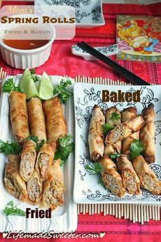 Mom's Spring Rolls / Egg Rolls – Baked and Fried