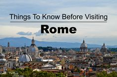 Tips for Visiting Rome