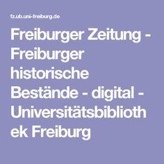 Freiburger Zeitung - Freiburger historische Bestände - digital - Universitätsbibliothek Freiburg