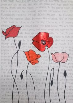 Remembrance Day art with poems in the background. Poppies drawn over the top - using different media to create each poppy.