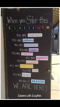 """""""When you enter this classroom..."""""""