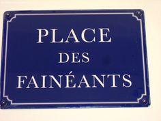Plaque Métal Place Des Faineants