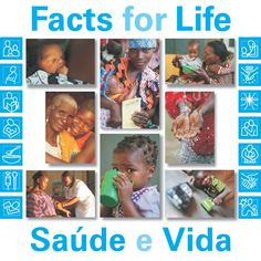 Facts for Life, is a vital set of messages that families and communities need to know to raise healthy children.  UNICEF uses Facts for Life as a core communication for development framework because it gives practical advice on pregnancy, childbirth, childhood illnesses, child development, parenting, care and support of children and much, much more.