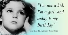 Quotes from Shirley Temple's movies | baby take a bow 1934 shirley temple