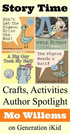 Mo Willems Activities, Crafts and Author Spotlight #kidlit