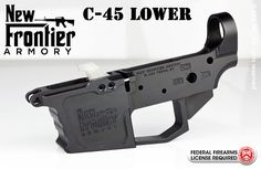 New Frontier Armory Stripped C-45 Billet Lower Receiver