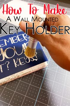 How To Make A Wall Mounted Key Holder - Get organized with this wall mounted key holder! Never forget your keys, wallet or phone with this terrific reminder and organizer. Vinyl Crafts, Decor Crafts, Fun Crafts, Wall Mounted Key Holder, Dollar Tree Crafts, Print And Cut, Diy Crafts To Sell, Getting Organized, Keys