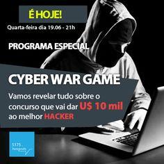 Convidado: Gustavo Coruja Tema: Cyberwar Games. Com Denis Zanini e Sandru Luis. Clique e assista!