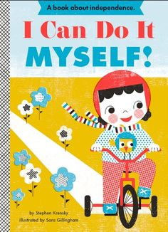 I Can Do It Myself - Toddler Empowerment Series - Children's Books - Starling Agency