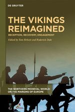 The Vikings Reimagined: Reception, Recovery, Engagement Viking Books, Dark Books, Viking Reenactment, Viking Culture, Book Sleeve, Old Norse, Medieval World, Most Popular Books, Norse Vikings
