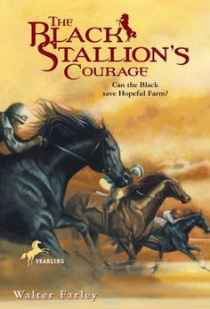 The black stallions courage. Read ALL the walter Farley books when I was a kid. Horse Books, Animal Books, Horse Movies, Good Books, Books To Read, Horse Story, The Great Race, Black Stallion, Children's Literature