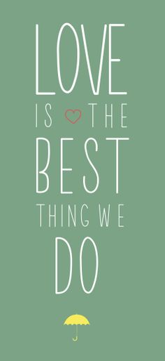 Love is the Best thing... #typographydesign #inspiration #typographyquotes #typefaces2014 #fonts2014