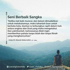 Art is well thought out- Seni berbaik sangka Art is well thought out - Islamic Love Quotes, Muslim Quotes, Religious Quotes, Honesty Quotes, Self Quotes, Life Quotes, Quran Verses, Quran Quotes, Cool Words