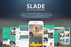 SLADE IOS UI KIT DESIGN by Sladedesign on Creative Market