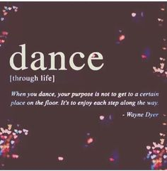Here is a collection of great dance quotes and sayings. Many of them are motivational and express gratitude for the wonderful gift of dance. All About Dance, Dance It Out, Dance Stuff, Ballet Quotes, Dance Quotes, Dance Teacher Quotes, Dance Sayings, Shall We Dance, Lets Dance