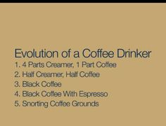 Pretty much sums it up for me.  Im past the expresso and black coffee stage.  Geetered cF