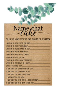 Play this game with your family and friends at your bridal/wedding shower by having them fill in the blanks with the cake matching the description. Fun Bridal Shower Games, Unique Bridal Shower, Bridal Shower Gifts, Magical Wedding, Our Wedding, Wedding Wows, Wedding Games, Wedding Favors, Rustic Wedding