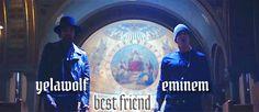 Yelawolf ft. Eminem - Best Friend: http://eminem50cent.ru/eminem-clips/4391-yelawolf-ft-eminem-best-friend