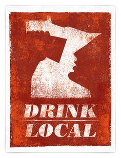 Drink Local.  Minnesota.   Love it all.