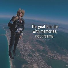 The foal is to die with memories not dreams inspiration. Skydiving Pictures, Skydiving Quotes, Skydiving Videos, New Quotes, Life Quotes, Funny Quotes, Inspirational Quotes, Motivational Quotes, Mindset Quotes