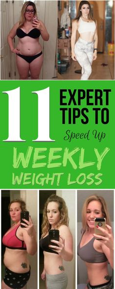 11 Expert Tips to Speed up Weekly Weight Loss. We've put together a series of weight loss tips that will help you lose weight each week, given by experts around the world. The recommendation is to choose at least 4 of them and follow faithfully for 7 days. Of course, if you can get more than four, it will be even better, since you will probably lose more weight. It does not cost anything to try.