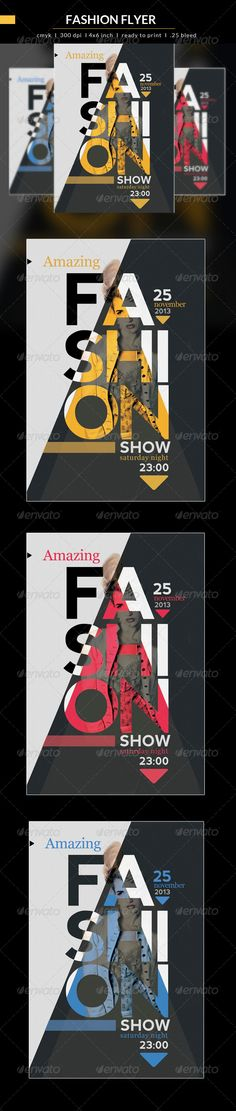 Fashion Show #GraphicRiver The flyer is projected for Fashion, Photography, Concert, Festival, Party or weekly event in a music club
